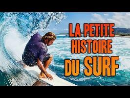 L'INCROYABLE HISTOIRE DU SURF