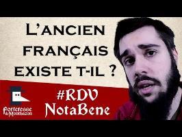 L'ancien français existe t-il par Linguisticae - Montbazon 2016
