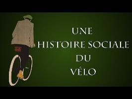 En quoi l'histoire du vélo nous éclaire t-elle sur la société française ?