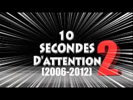 10 SECONDES D'ATTENTION 2