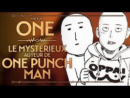 PVR #29 : ONE - LE MYSTERIEUX AUTEUR DE ONE PUNCH MAN