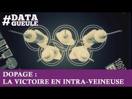 Dopage : la victoire en intra-veineuses #DATAGUEULE 39