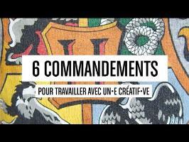6 commandements pour bosser avec un•e créatif•ve !