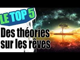 Le top 5 des théories sur les rêves