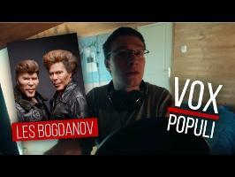 Comment Imiter les frères Bogdanov - Vox Populi