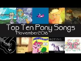 The Top Ten Pony Songs of November 2016 - Community Voted