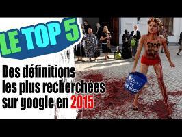 Le top 5 des définitions les plus recherchées sur google en 2015