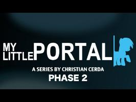 My Little Portal Phase 2 Trailer