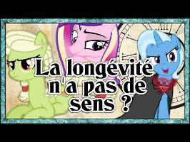 MLP Analyse - Equestria Historia #10 - La longévité n'a pas de sens ?