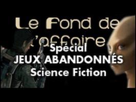 Le Fond De L'Affaire - Les jeux abandonnés dans un univers futuriste
