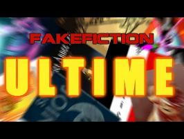 FAKEFICTION ULTIME