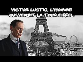 Victor Lustig - L'homme qui vendit la tour Eiffel