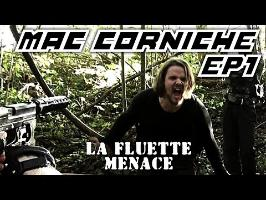 Mac Corniche - Ep 1 - La Fluette Menace