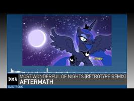 Aftermath - Most Wonderful of Nights [feat. Princess Luna] (Retrotype Remix)