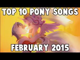 Top 10 Pony Songs of February 2015 - Community Voted