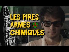 LES PIRES ARMES CHIMIQUES