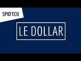 LE DOLLAR [SPID'ECO]
