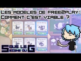 Sous le signe du G #4 - Les modèles de Free2Play : Pourquoi c'est viable ?