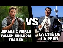 Jurassic World: Fallen Kingdom Trailer VS La cité de la peur - WTM