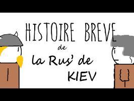 Histoire Brève : Rus' de Kiev