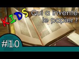 L'histoire du papier - Question Histoire Kids #10