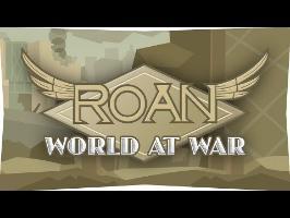 Roan: World at War