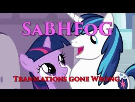 SaBHFoG! Translations gone wrong!