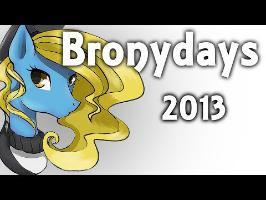 [Full] Bronydays 2013