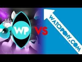 Brony VS Brony: WatchPony VS WatchPony.com