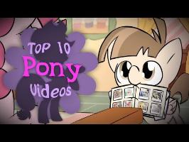 The Top 10 Pony Videos of August 2017