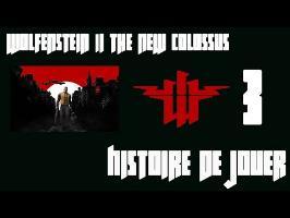 Histoire de Jouer - Wolfenstein The New Colossus #3