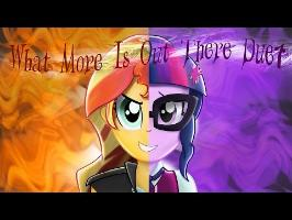 What More Is Out There Duet - Equestria Girls Animation