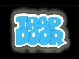 Don't Open That Trapdoor!