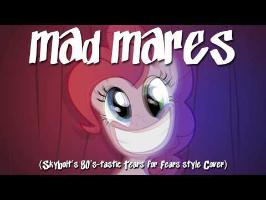Mad Mares (80's Style) - SkyBolt - (Tears for Fears, Ponified)