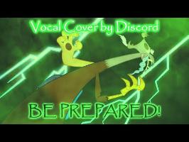 Discord Sings Be Prepared (The Lion King) - Vocal Cover