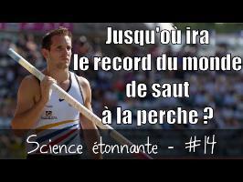 Jusqu'où ira le record du monde de saut à la perche ? — Science étonnante #13