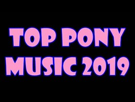 TOP 25 PONY SONGS of 2019 - COMMUNITY VOTED
