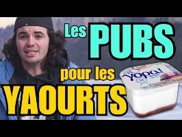LES PUBS DE YAOURTS : L'ANALYSE de MisterJDay