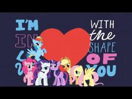 Ed Sheeran - Shape of You (feat. My Little Pony)