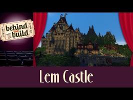 [FR] Minecraft : Behind the Build - Lem Casle w/ Aurelien & Roi