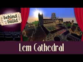 [FR] Minecraft : Behind the Build - Lem Cathedral