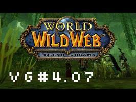 WoWW Le jeu - Présentation des personnages - [Vgarou #4.07]
