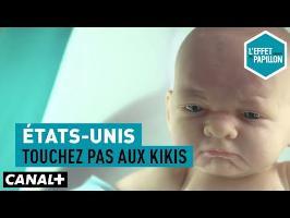 États-Unis : Touchez pas aux kikis - L'Effet Papillon – CANAL+