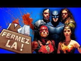 Qui a tué Justice League ? - FERMEZ LA