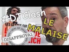DTC, LE MALAISE !!