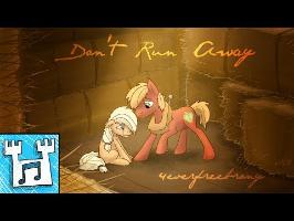 4everfreebrony - Don't Run Away (feat. Lil' Miss Toto)