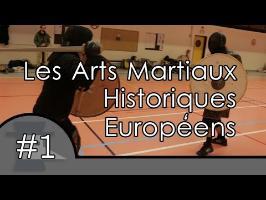 Les arts Martiaux Historiques Européens - Reportages #1