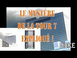 11septembre : Le mystère de la Tour 7 expliqué.