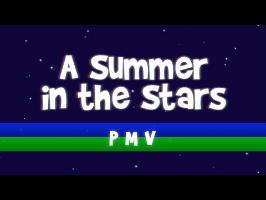 [PMV] A Summer In The Stars
