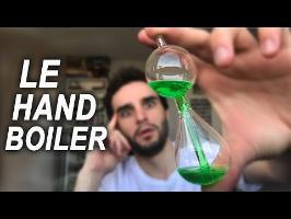 CETTE FIOLE EST TRÈS ÉTRANGE ! (hand boiler)